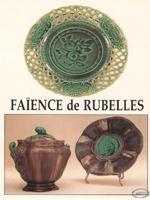 La faïencerie de Rubelles.