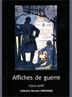 Affiches de guerre (1914-1918), collection Bernard Taboureau
