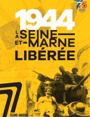 """Couverture de l'ouvrage """"1944, la Seine-et-Marne libérée"""""""