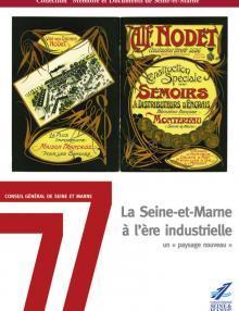 """Couverture du Mémoire & Documents """"La Seine-et-Marne à l'ère industrielle"""""""