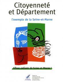 """Couverture du Mémoire & Documents """"Citoyenneté et Département : l'exemple de la Seine-et-Marne"""""""
