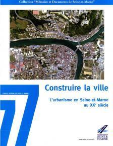 """Couverture de l'ouvrage """"Construire la ville"""""""