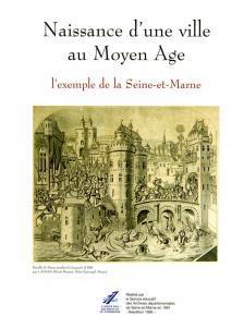 """Couverture du Mémoire et Documents """"Naissance d'une ville au Moyen-Âge"""""""