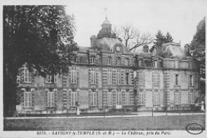 Carte postale du château de La Grange-la-Prévôté à Savigny-le-Temple.
